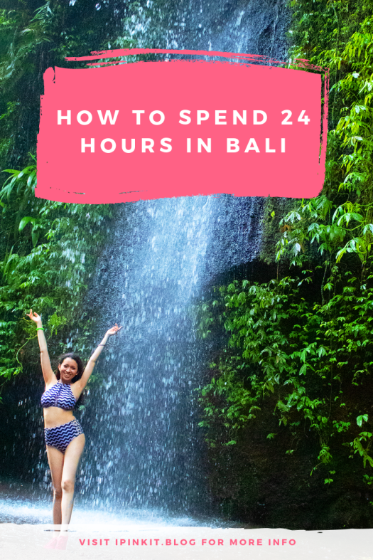 How to spend 24 hours in Bali
