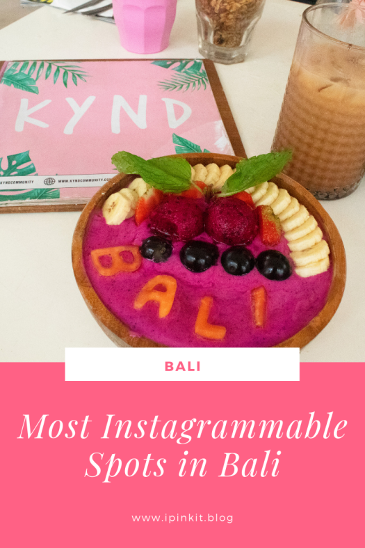 INSTAGRAMMABLE PLACES IN BALI