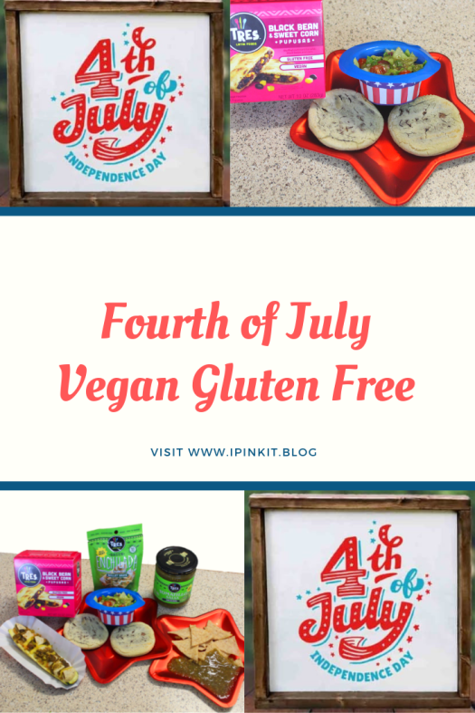 VEGAN GLUTEN FREE INDEPENDENCE DAY PARTY
