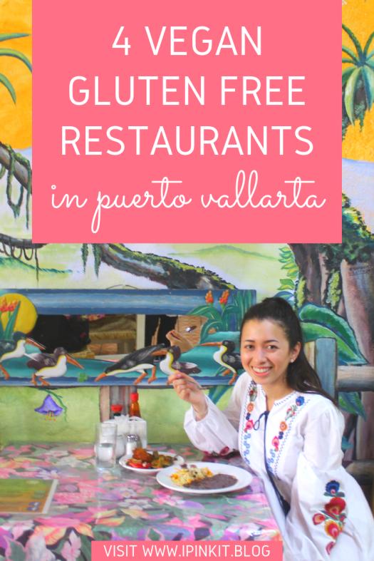 VEGAN GLUTEN FREE RESTAURANTS IN PUERTO VALLARTA